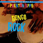The Very Best of Preston Epps: Bongo Rock