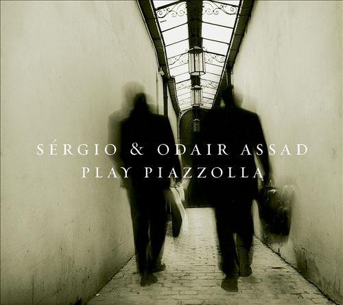 Sérgio & Odair Assad Play Piazzolla