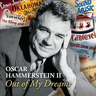 Oscar Hammerstein II: Out of My Dreams