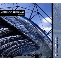 Waterloo Terminal (Architettura Series 2)