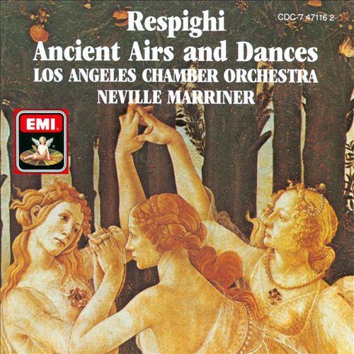 Respighi: Ancient Aires & Dances