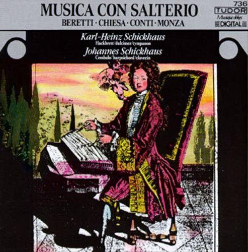 Musica con salterio: Beretti; Chiesa; Conti; Monza