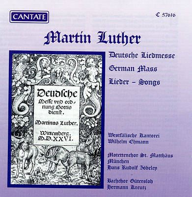 Luther: German Hymn Mass / Chorales