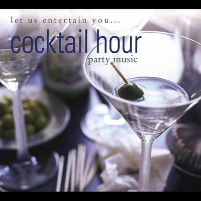 Drew's Famous Let Us Entertain You Cocktail Hour