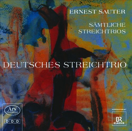Ernest Sauter: Sämtliche Streichtrios