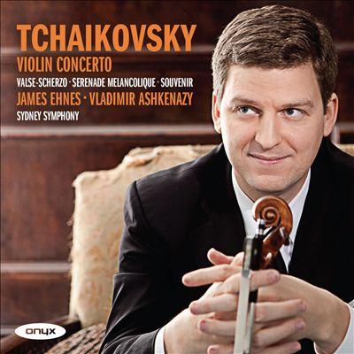 Tchaikovsky: Violin Concerto; Valse-scherzo; Sérénade mélancolique; Souvenir