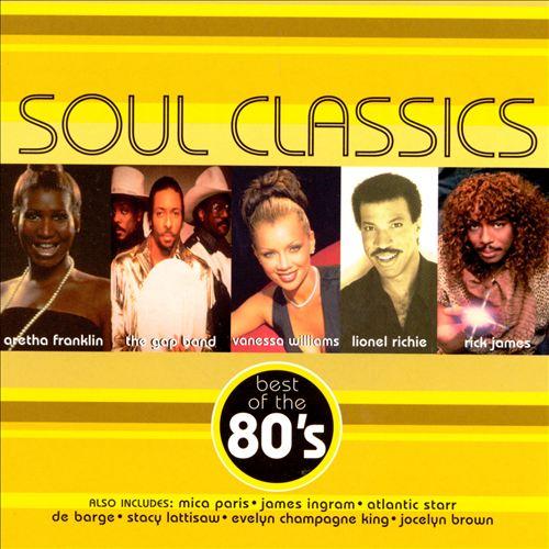 Soul Classics: Best of the 80's