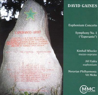 """David Gaines: Euphonium Concerto; Symphony No. 1 (""""Esperanto"""")"""
