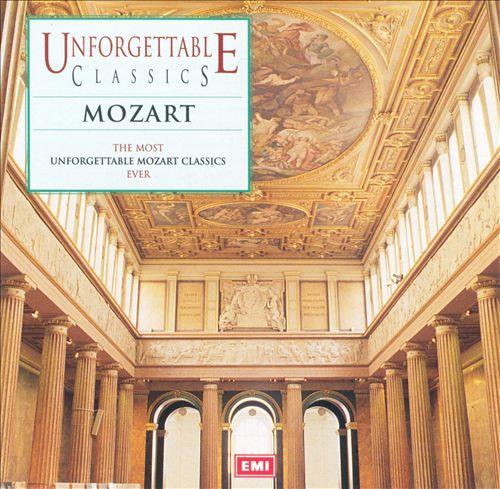 Unforgettable Classics: Mozart