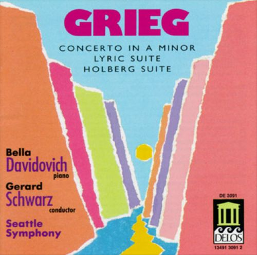 Grieg: Holberg Suite; Piano Concerto; Lyric Suite
