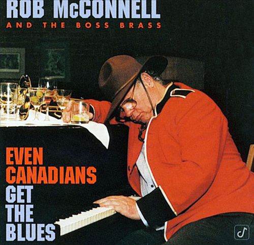 Even Canadians Get the Blues