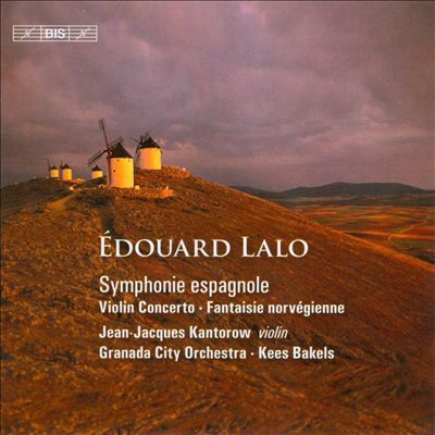 Édouard Lalo: Symphonie espagnole; Violin Concerto; Fantaisie norvégienne