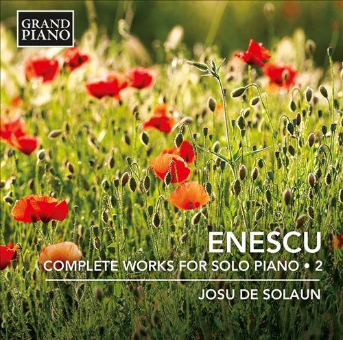 Enescu: Complete Works for Solo Piano, Vol. 2
