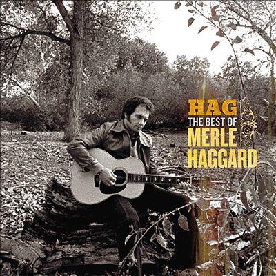 Hag: The Best of Merle Haggard