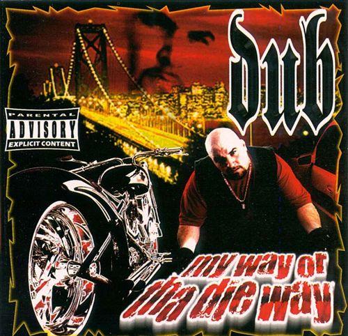 My Way or the Die Way
