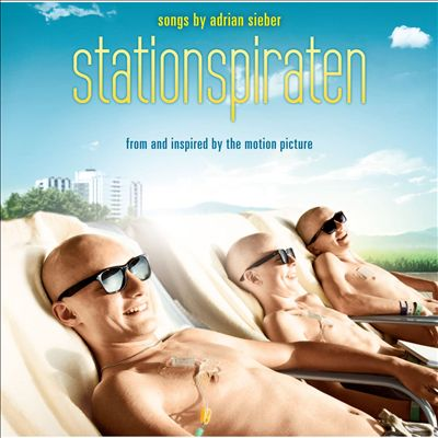 Stationspiraten [Songs From and Inspired by the Motion Picture]
