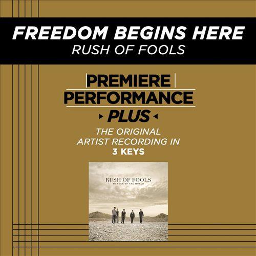 Freedom Begins Here [Premiere Performance Plus]