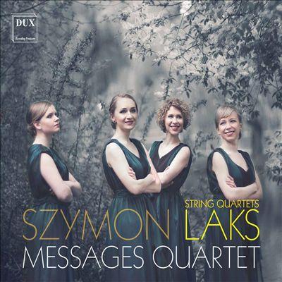 Szymon Laks: String Quartets