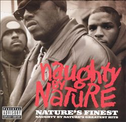 Nature's Finest: Naughty by Nature's Greatest Hits