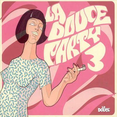 La Douce Party Vol. 3