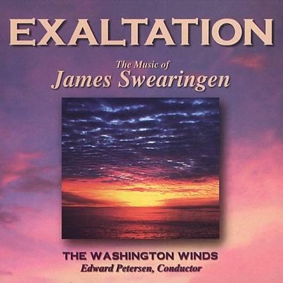 Exaltation: The Music of James Swearingen