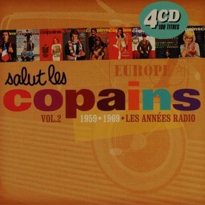 Salut Les Copains, Vol. 2: Les Annees Radio 1959-1969