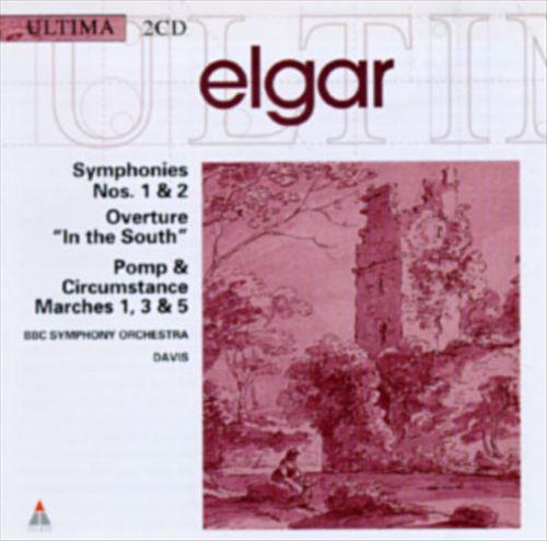 Elgar: Symphonies Nos. 1 & 2; Overture