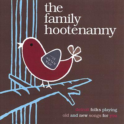The Detroit Family Hootenanny