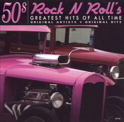 Rock N Roll's Greatest Hits of All Time 50's, Vol. 10