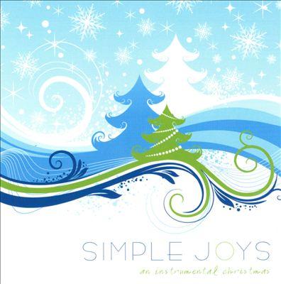 Simple Joys: An Instrumental Christmas