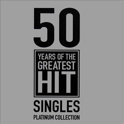 50 Years of the Greatest Hit Singles Platinum Collection