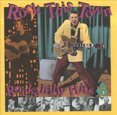 Rock This Town: Rockabilly Hits, Vol. 2