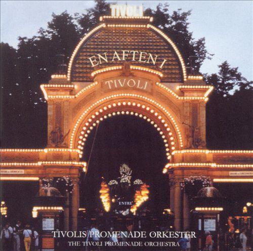 An Evening in Tivoli