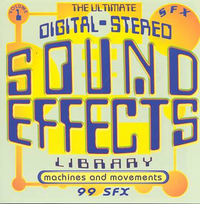 Ultimate Sound Effects: Machines & Movements
