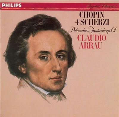 Chopin: 4 Scherzi; Polonaise-Fantaisie Op. 61