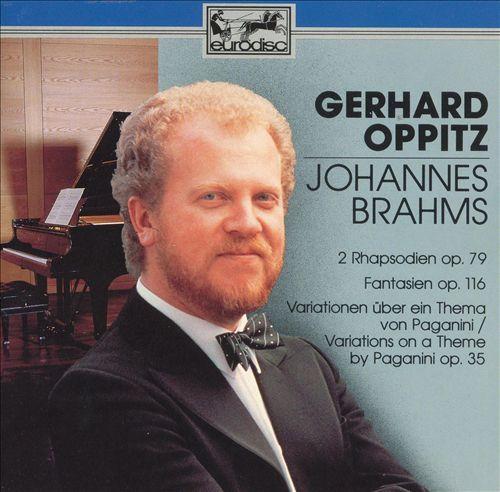 Brahms: Piano Works, Opp. 79, 116, 35