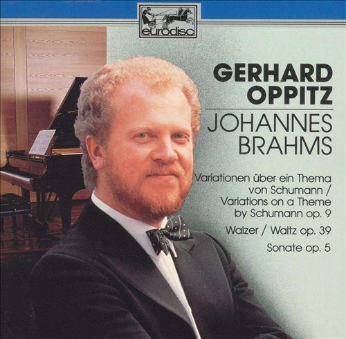 Brahms: Piano Works, Opp. 9, 39, 5