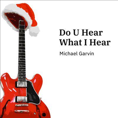 Do U Hear What I Hear