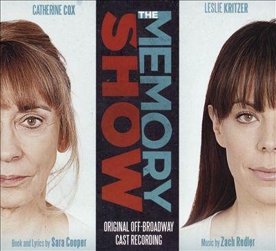 The Memory Show [Original Off-Broadway Cast Recording]