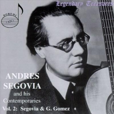 Segovia & His Contemporaries, Vol. 2