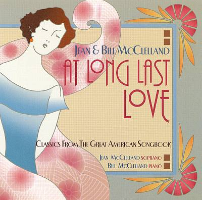 At Long Last Love: Classics from the Great American Songbook