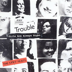 Girls Are Always Right: The Stiff Years