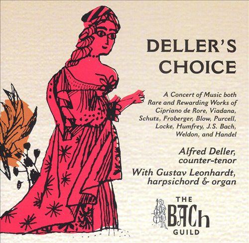 Deller's Choice