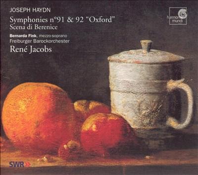 "Haydn: Symphonies no. 91 & 92 ""Oxford""; Scena di Berenice"