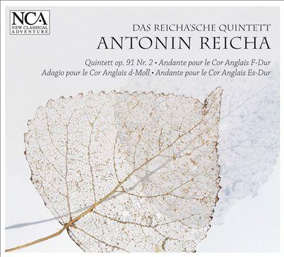 Antonin Reicha: Quintet; Andantes pour le Cor Anglais; Adagio pour le Cor Anglais