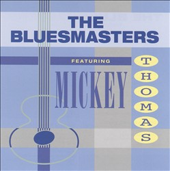 The Bluesmasters Featuring Mickey Thomas