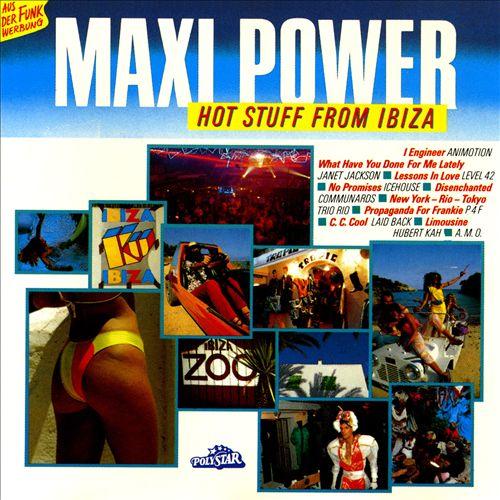 Maxi Power: Hot Stuff from Ibiza