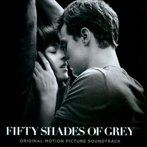 Fifty Shades of Grey [Original Motion Picture Soundtrack]