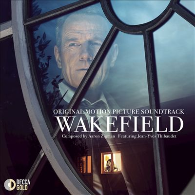 Wakefield [Original Motion Picture Soundtrack]