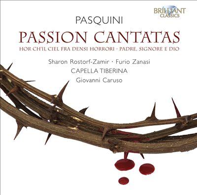 Bernardo Pasquini: Passion Cantatas